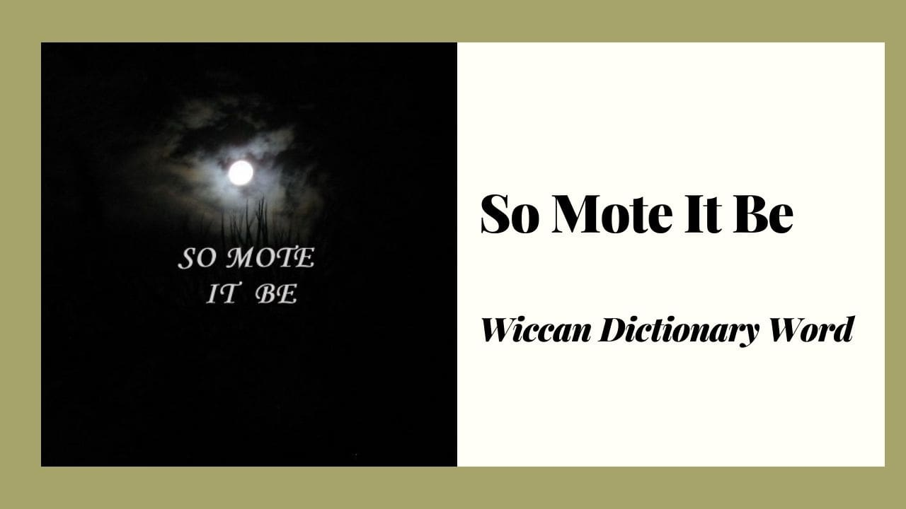 So Mote It Be Meaning, Folklore and Symbolism