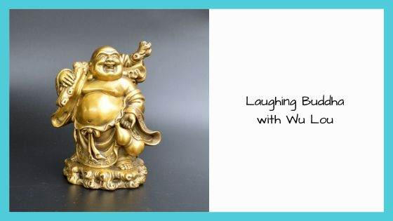 Laughing Buddha with Wu Lou