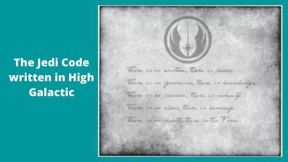 Meaning and Origin of the Jedi Code