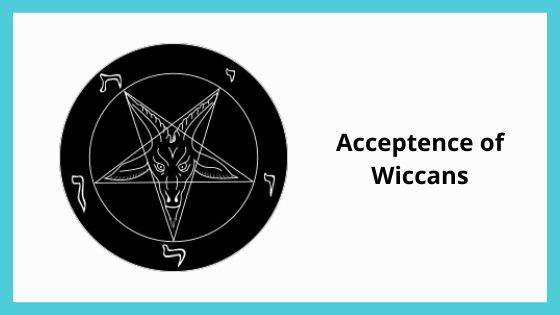 Acceptance of Wiccans