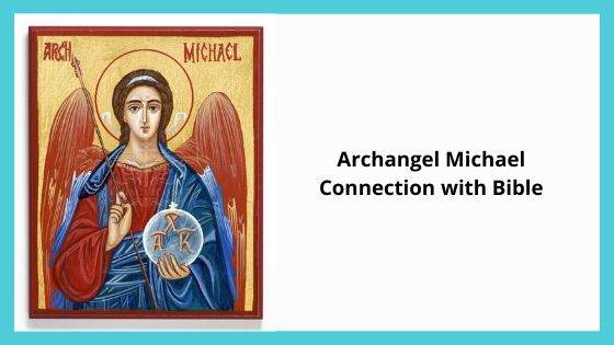Archangel Michael Connection with Bible