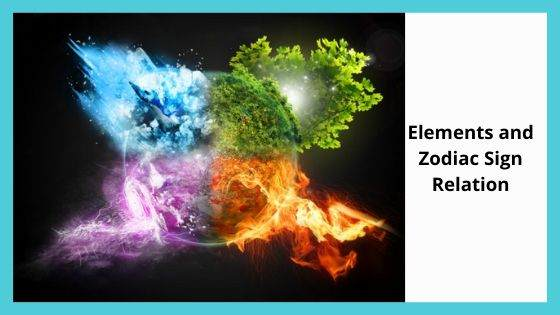 Elements and Zodiac Sign Relation