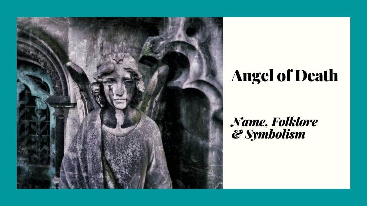 Angel of Death Name, Folklore and Symbolism