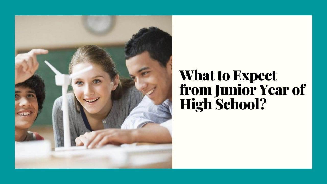 What to Expect from Junior Year of High School?