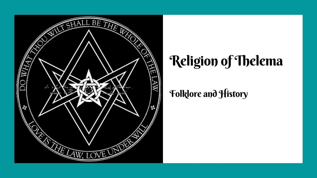 The Religion of Thelema Folklore and History