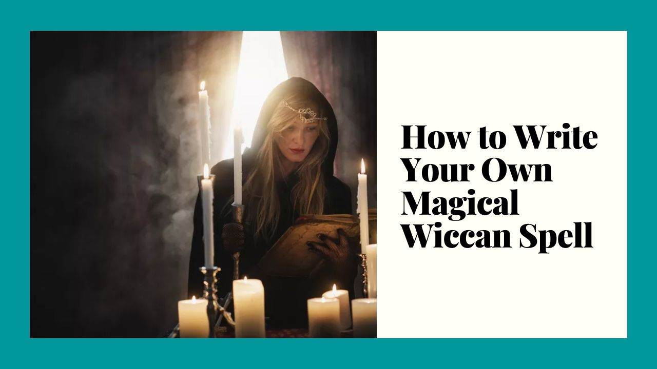 How to Write Your Own Magical Wiccan Spell? – WikiReligions