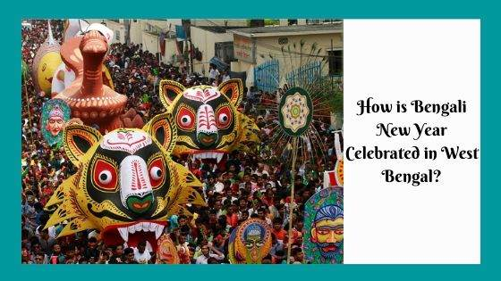 How is Bengali New Year Celebrated in West Bengal