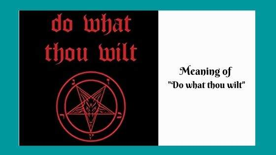 Meaning of Do what thou wilt
