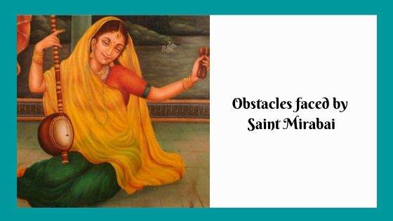 Obstacles faced by Saint Mirabai