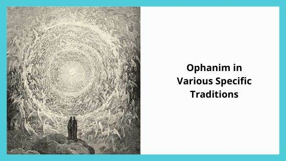 Ophanim in Various Specific Traditions