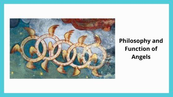Philosophy and Function of Angels