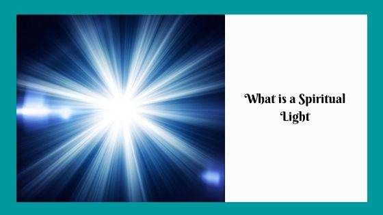 What is a Spiritual Light