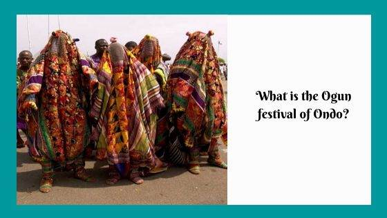 What is the Ogun festival of Ondo