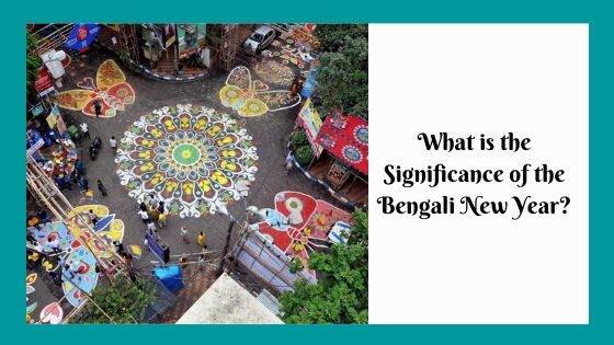 What is the Significance of the Bengali New Year