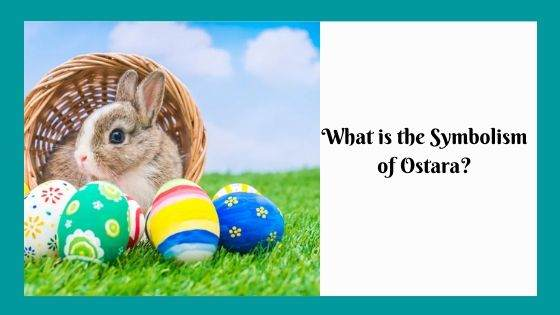 What is the Symbolism of Ostara