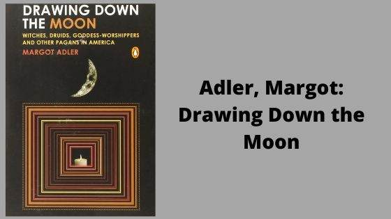 1. Drawing Down the Moon