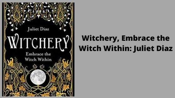 16. Witchery, Embrace the Witch Within