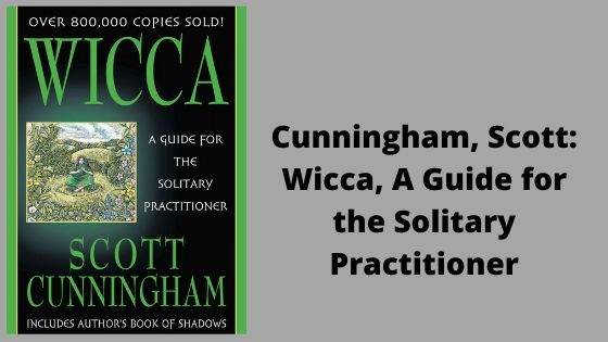 3. Wicca, A Guide for the Solitary Practitioner