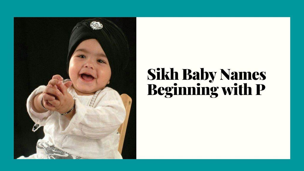 Best Sikh Baby Names Beginning with P