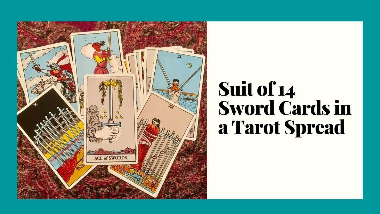 Suit of 14 Sword Cards in a Tarot Spread