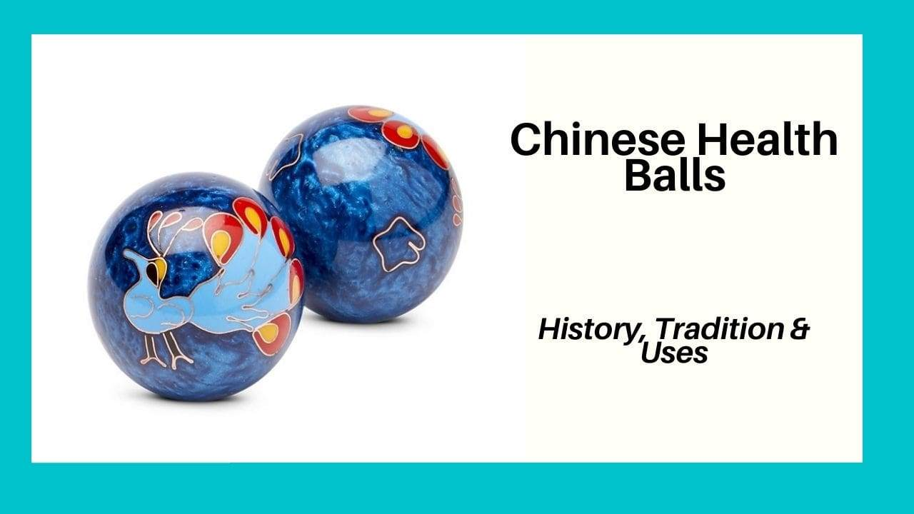 Baoding Balls Composition, Uses and Healing Qualities