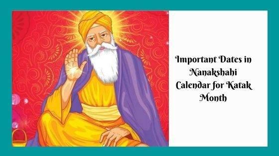 Important Dates in Nanakshahi Calendar for Katak Month