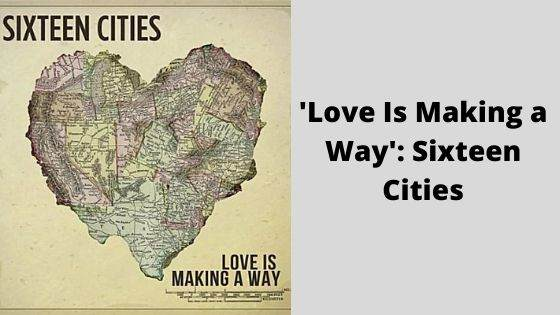 Love Is Making a Way