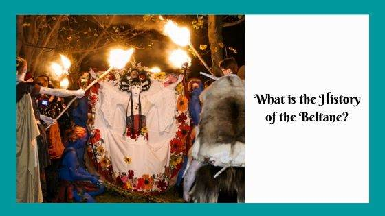 What is the History of the Beltane