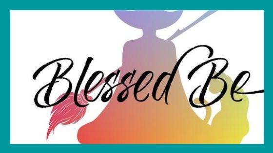 """Where the phrase """"Blessed Be"""" does originates from"""
