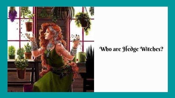 Who are Hedge Witches