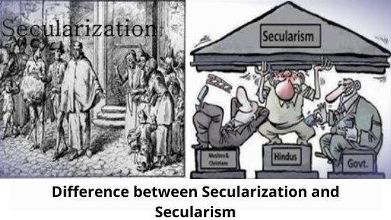 Difference between Secularization and Secularism