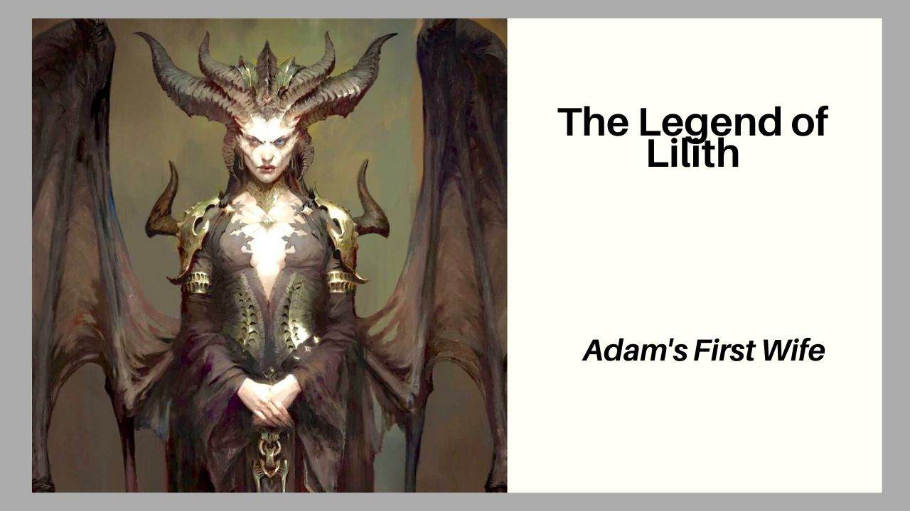 Legend of Lilith (Adam's 1st Wife)