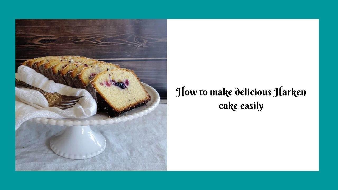 Harken Cake