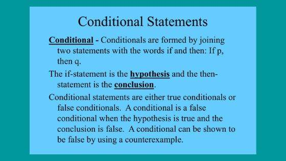 What is a conditional statement?