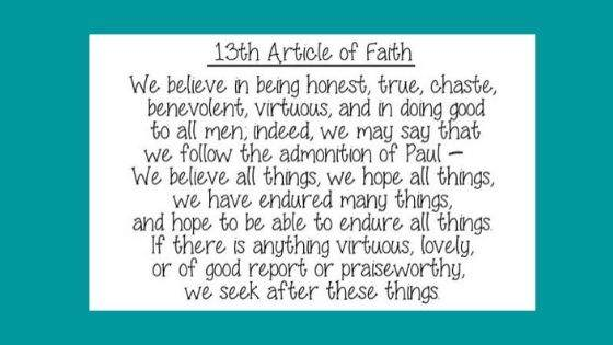 What is the Overview of the 13th Article of Faith