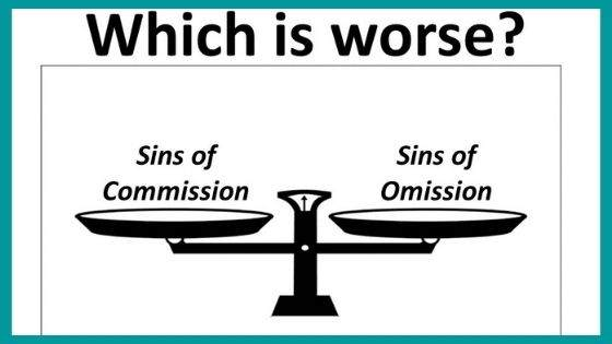 Omission and Commission of Sins