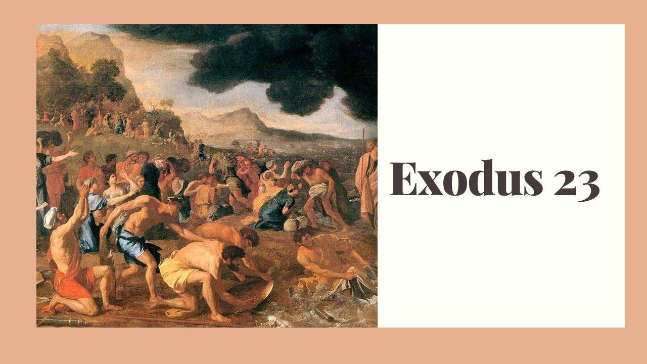 Exodus 23 (Laws of Justice and Mercy) – WikiReligions