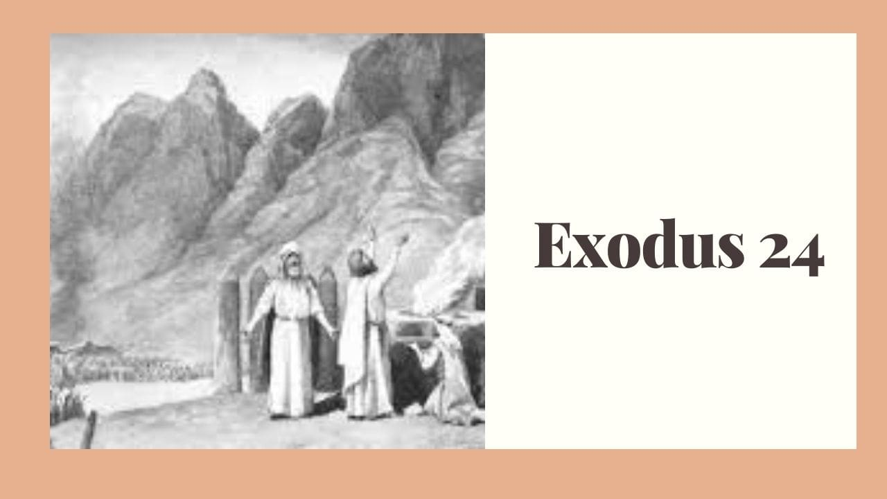 Exodus 24 (The Covenant Confirmed) – WikiReligions