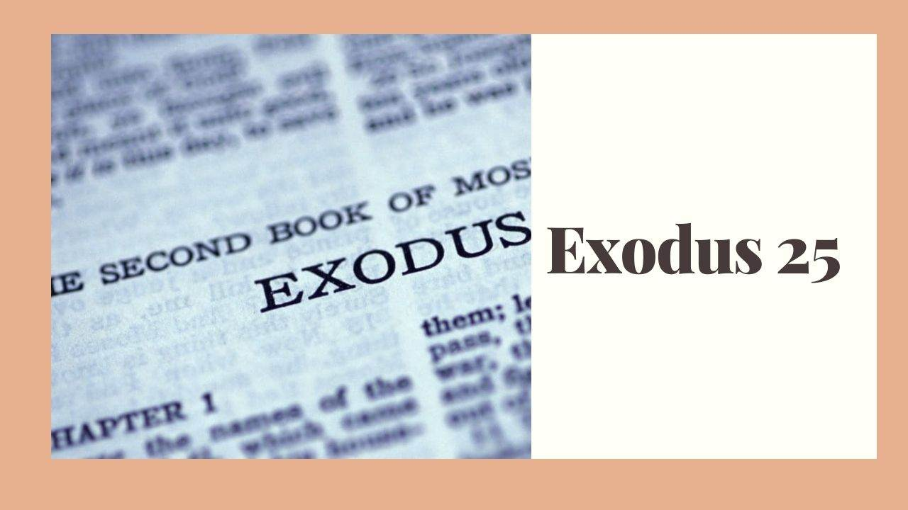 Exodus 25 (Offerings for the Tabernacle) – WikiReligions